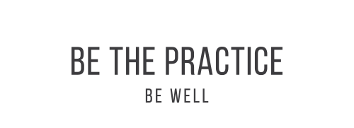 BE THE PRACTICE